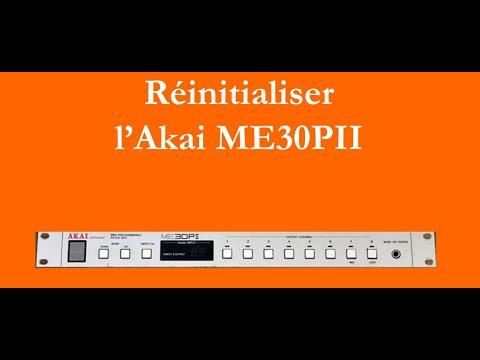 Réinitialiser l'Akai ME30PII