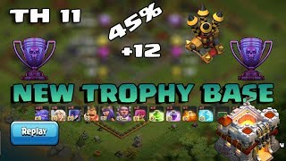 Clash Of Clans - TH 11 New Legend Defensive and Trophy Base 2018 With Reply Proof Anti 2 & 3 Star