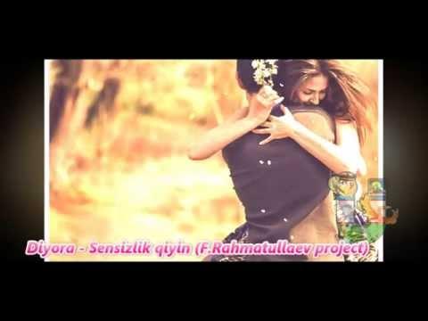 Diyora - Sensizlik qiyin (F.Rahmatullaev project)