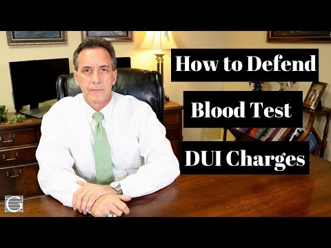 DUI Defense Tactics - How Criminal Lawyers Defend DUI Blood Test Charges