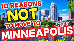 Top 10 Reasons NOT to Move to Minneapolis, Minnesota
