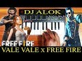 DJ Alok Vale Vale x Free Fire Theme Song By Raj Bharath