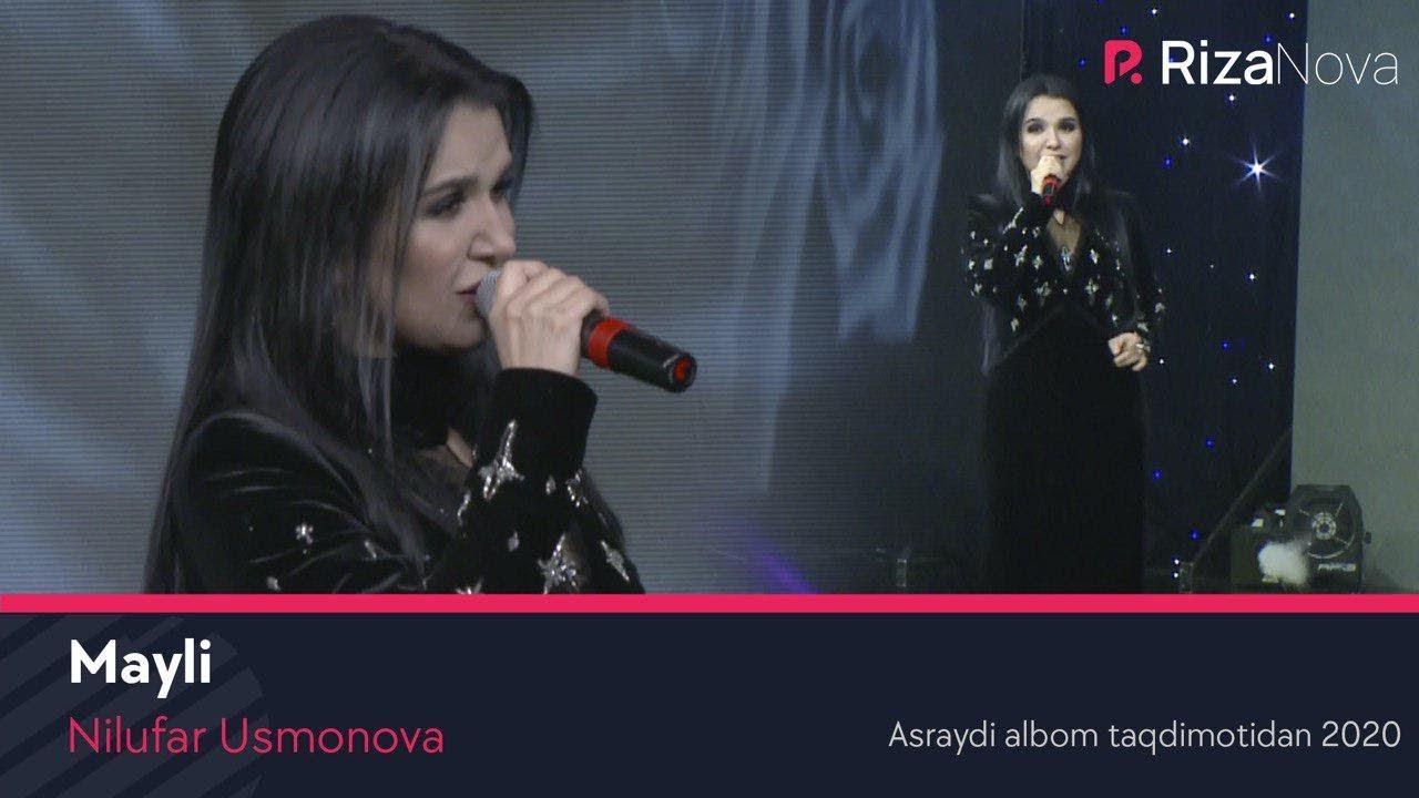 Nilufar Usmonova - Mayli (Asraydi albom taqdimotidan 2020)