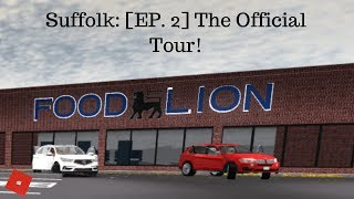 Suffolk: [EP. 2] The Official Tour!