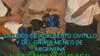 Baixar GRUPO MENEO DE ARGENTINA - SALUDOS A SIGLO MUSICAL 4TO. ANIVERSARIO