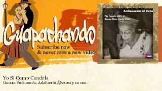 Omara Portuondo, Adalberto Álvarez y su son - Yo Si Como Candela - Guapachando
