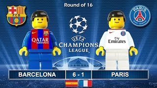 BARCELONA vs PSG Paris Saint-Germain 6-1 • Champions League 2017 • 08/03/2017 ( Film Lego Football )