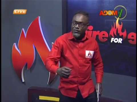 Fire 4 Fire on Adom TV (14-2-19)