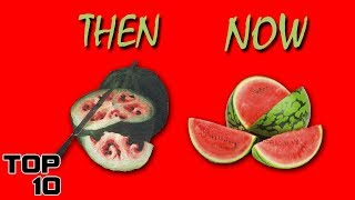 Top 10 Foods That Originally Looked Different