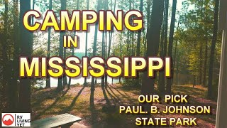 Camping in Mississippi at the Paul B Johnson State Park 2020