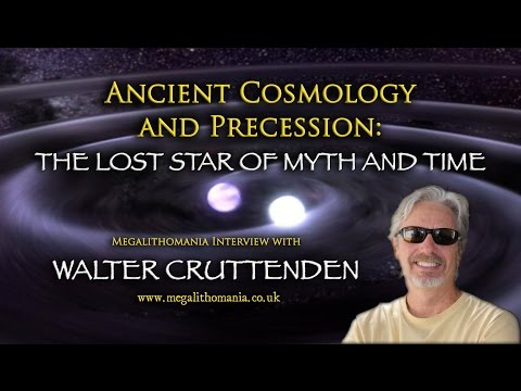 Ancient Cosmology and Precession - Walter Cruttenden Megalithomania Interview