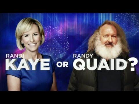 Randi Kaye or Randy Quaid?