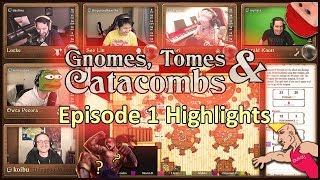 Gnomes, Tomes & Catacombs - Episode 1 Highlights