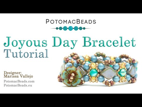 Joyous Day Bracelet - Beadweaving Tutorial