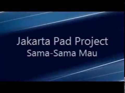 Free download lagu Jakarta Pad Project - Sama Sama Mau (Ost. Nathan & Nadia) [Lyric Video] terbaik