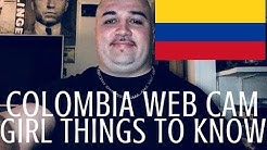 COLOMBIAN WEB CAM GIRL THINGS TO KNOW