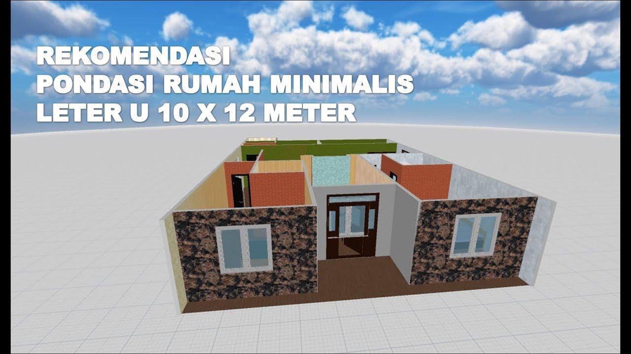 Pondasi Bangunan Rumah Minimalis Leter U 10 X 12 Meter Diatas Tanah 300  Meter Persegi #MisterSeekers - YouTube