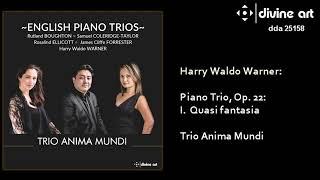 Harry Waldo Warner: Piano Trio, 1st movt. ハリー・ウォーナー:三重奏:、第一楽章