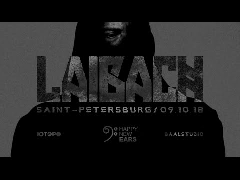LAIBACH live in Saint-Petersburg 9.10.18