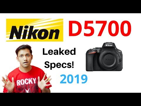 Nikon D5700 Expected Specifications 2019 - YouTube
