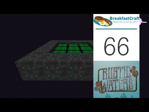 66 | Rustic Waters - The End for Solar | 1.12.2 Modded Minecraft | Breakfastcraft