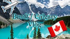 Follow Me Around: Calgary / Banff