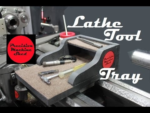 Lathe Tool Tray For The South Bend Lathe, Every Lathe Owner Needs This!