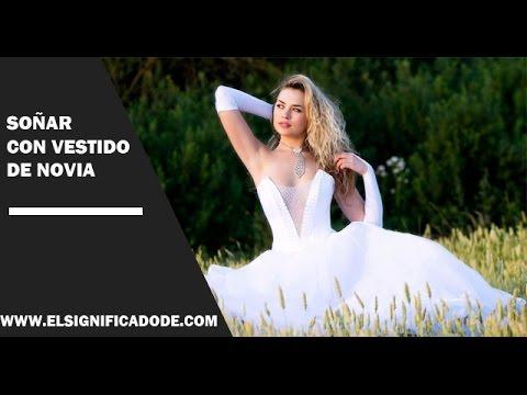 significado de soñar con vestido de novia  ¿qué significa soñar con