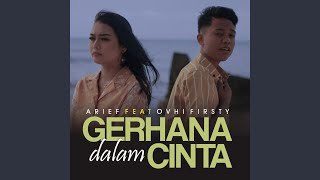 Gerhana Dalam Cinta (feat. Ovhi Firsty)
