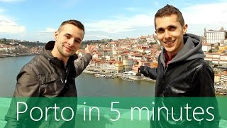 Porto in 5 minutes | Travel Guide | Must-sees for your city tour