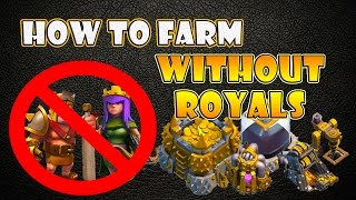 Guide How To Farm WITHOUT Heroes/Royals (Archer Queen & Barbarian King) | Clash of Clans
