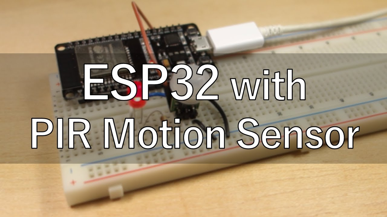 ESP32 with PIR Motion Sensor using Interrupts and Timers
