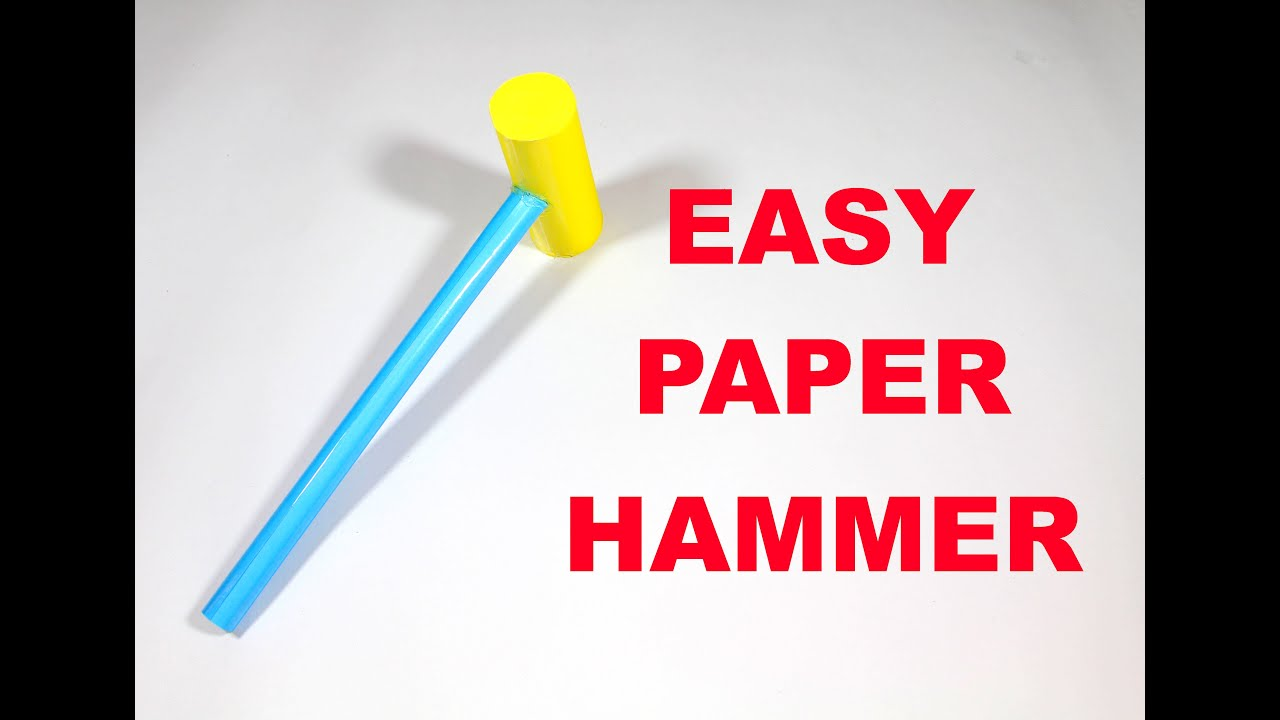 How To Make A Paper Hammer Easy Tutorials Youtube