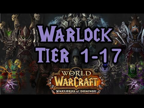 World of Warcraft - Warlock Tier 1 to 17 All Armor Sets
