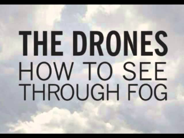 the-drones-how-to-see-through-fog-orphandrugsblogspot