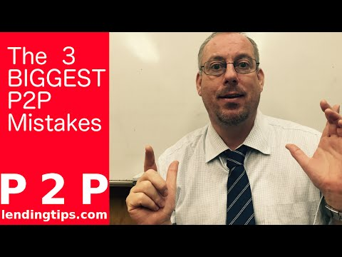 avoid-the-3-biggest-mistakes-in-p-2-p-lending.....