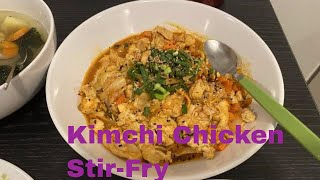 How to Cook Kimchi Chicken Sti…