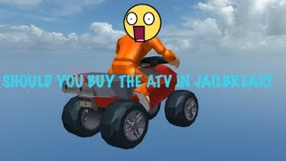 SHOULD YOU BUY THE ATV IN ROBLOX JAILBREAK?!! [ Mobile Gameplay ] Bih 2
