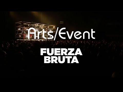 Culture Factory  Limerick, Fuerza Bruta 2014