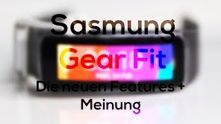 Samsung Galaxy Gear Fit - Features + Meinung