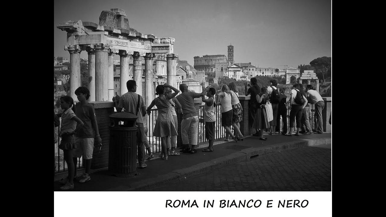 roma in bianco e nero youtube
