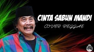 Cover images CINTA SABUN MANDI (full lirik) ~Reggae Version~