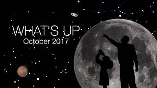 What's Up for October 2017 2017 Video