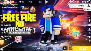 COMO JOGAR FREE FIRE DENTRO DO MINECRAFT PE!!