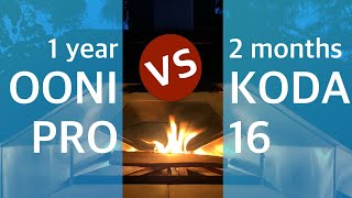 1 year Ooni Pro vs. 2 month Koda 16 OR what the hack is my favourite Pizza oven