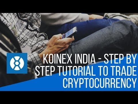 Koinex User Review - Step By Step Tutorial To Trade Cryptocurrency