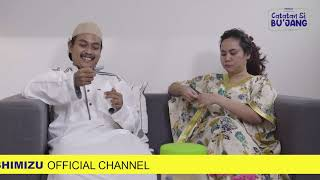 Teaser Catatan Si BU'JANG The Series - Episode 8 Webseries Ramadhan [Shimizu Indonesia]