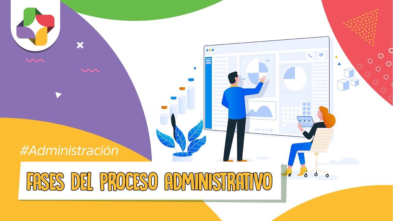 Proceso Administrativo Fases y Etapas Administracin