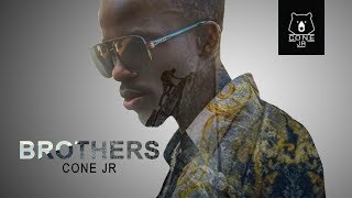 Cone Jr - Brothers  (Official Video 2019) 👈
