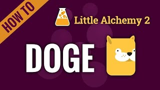 How to make DΟGE in Little Alchemy 2